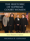 The Rhetoric of Supreme Court Women (eBook): From Obstacles to Options
